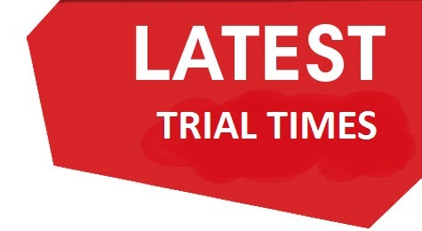 latest trial time